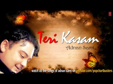 Mahiya Song Teri Kasam | Adnan Sami Hit Album Songs