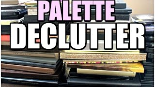 MAKEUP DECLUTTER | Eyeshadow Palettes