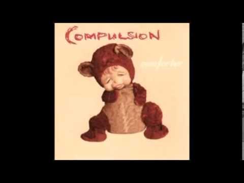 Compulsion - Domestique