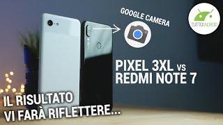 REDMI NOTE 7 vs PIXEL 3XL: CONFRONTO FOTOGRAFICO IMPOSSIBILE (o forse no?)   ITA   TuttoAndroid