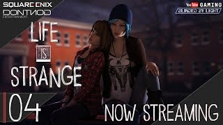 Life is Strange | LIVE STREAM 04 | Let's Play