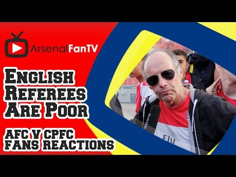 English Referees Are Poor says Claude !!! - Arsenal 2 Crystal Palace 1