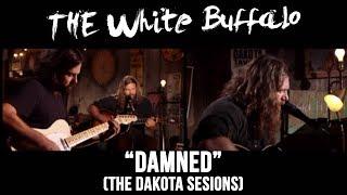 Watch White Buffalo Damned video