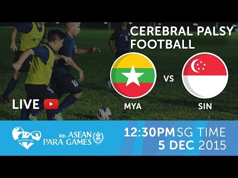 Cerebral Palsy football Myanmar vs Singapore (Day 2) | 8th ASEAN Para Games 2015