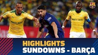 MAMELODI SUNDOWNS 1-3 BARÇA | Highlights