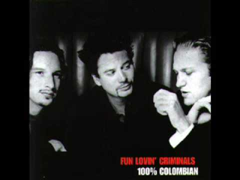 Fun Lovin Criminals - All My Time Is Gone