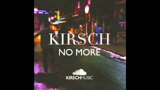KIRSCH - No More