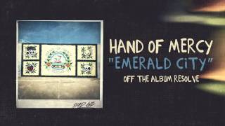 Hand Of Mercy - Emerald City