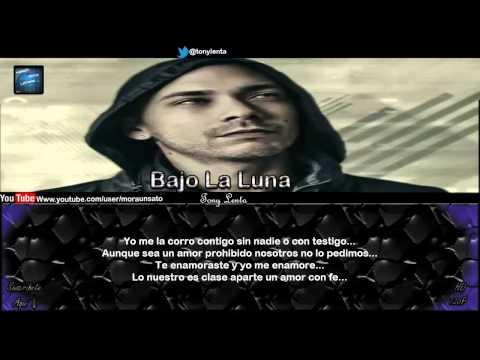 Bajo La Luna (Letra) (Momento Perfecto)  - Tony Lenta ''Tu Dulce Menta''