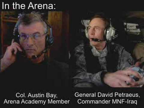 Arena Academy Member Austin Bay brings you an exclusive interview with General David Petraeus, Commander Multi Nation Force - Iraq. The full 30 minute interv...