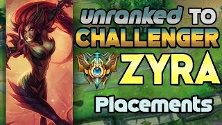 Unranked to Challenger Support Zyra Placements