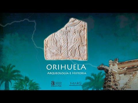 Orihuela. Arqueología e Historia