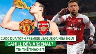 TIN THỂ THAO 6/5 | M.U, Asenal hòa muối mặt, Cuộc đua top 4 ngã ngũ? Cahill rời Chelsea