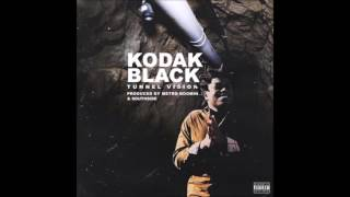 Kodak Black- Tunnel Vision [Official Audio] [HD]