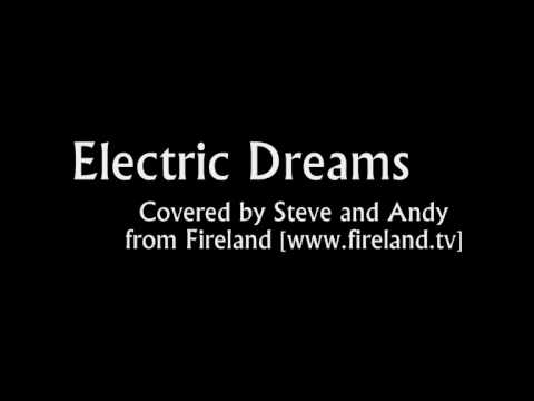 Together In Electric Dreams - Covered by Steve and Andy from Fireland - www fireland tv
