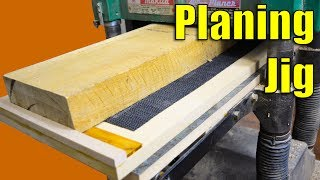 Planing Jig - How to Use Your Planer to Joint Wood