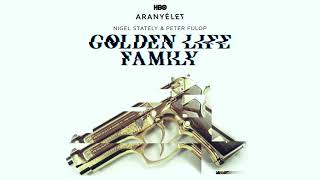 Nigel Stately feat. Peter Fulop - Golden Life Family | Aranyélet Hivatalos Remix