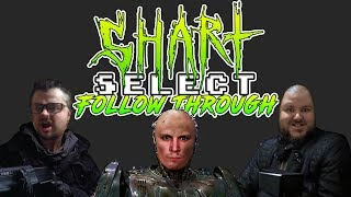 Shart Select Follow Through - Ep01 Supercut