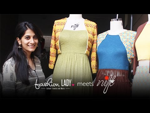 NIFT Girls Speak About Fashion Designing: FashionLady