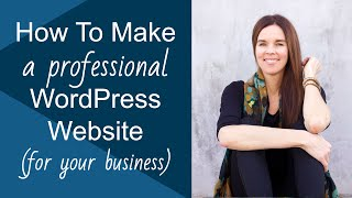 How To Create A WordPress Website For Your Business! CUSTOMIZR 2013 Theme (NEW)