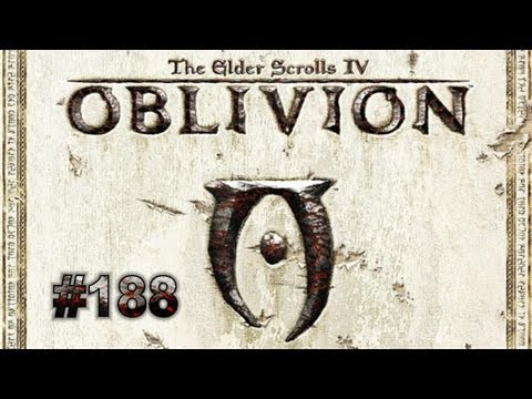 Let's Play - The Elder Scrolls IV Oblivion [HD] - Deutsch (Part 188)