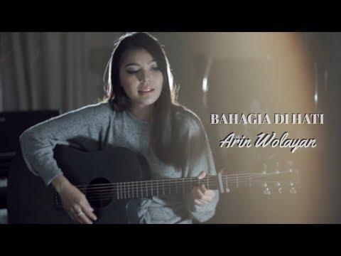 Arin Wolayan - Bahagia Di Hati (Official Music Video)