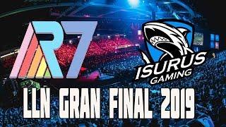 LLA GRAN FINAL   ISG VS R7 ALL GAMES   2019   CASTER DE HIERRO