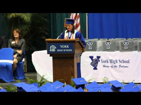 Class of 2012 Valedictorian Speech: York High School