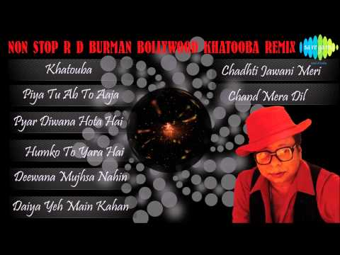 Non Stop R D Burman Bollywood Khatooba Remix Songs Volume 1 |...