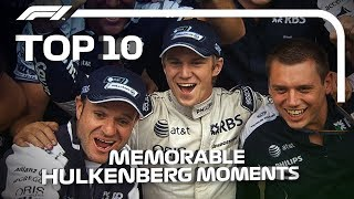 Top 10 Memorable Nico Hulkenberg Moments