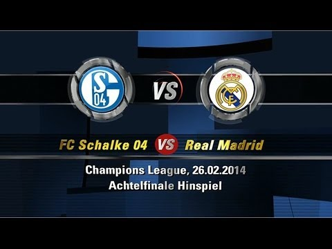 FC Schalke 04 1:6 Real Madrid | Champions League | Achtelfinale | 26.02.2014 [FIFA 14 Prognose] [HD]