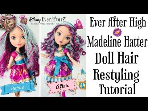 Ever After High Madeline Hatter Doll Hair Restyling Tutorial + How to Boil Wash & Curling