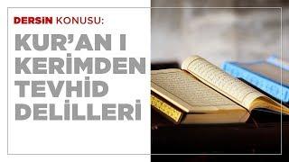 Hasan Yenidere - Kur'an-ı Kerim'den Tevhid Delilleri