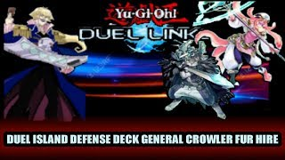 Yugioh Duel Links General Crowler Go Fur Hires Duel Island  Defensive Deck