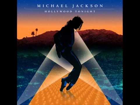 Michael Jackson - Hollywood Tonight (Produced By Teddy Riley, Michael Jackson And Neff-U)