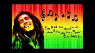 Relax with the  Best Music  Of Bob Marley