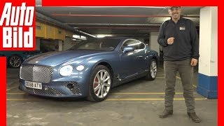 """X-Mas User-Check"", Teil 2 - Bentley New Continental GT (2018)"