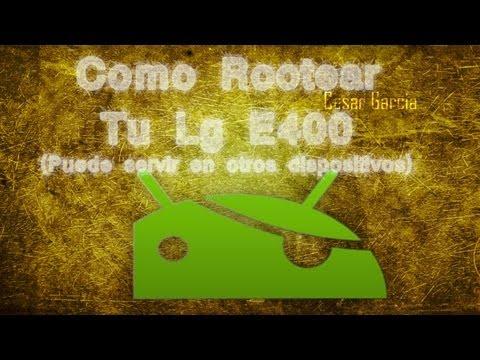 Rootear LG E400 [2015] ( Puede servir en otros dispositivos )