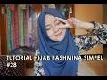 Tutorial Hijab Pashmina Simpel #28 - indahalzami thumbnail