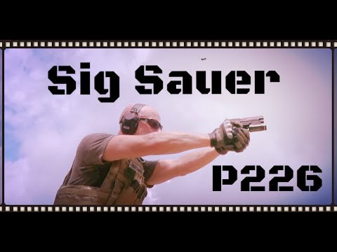 Sig Sauer P226 9mm Handgun Review (HD)