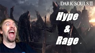 HYPE AND RAGE: Dark Souls 3 w/ Max
