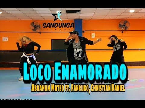 Loco Enamorado — Abraham Mateo Ft. Farruko y Christian Daniel # Coreografia Sandunga