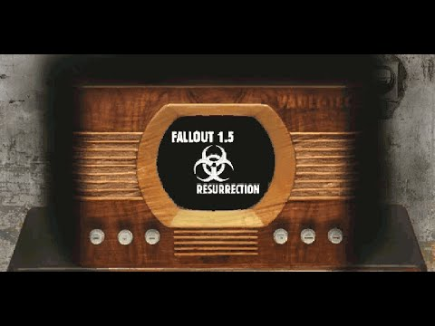 Fallout 1.5: Resurrection Trailer