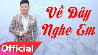 Về Đây Nghe Em - Quang Linh [Karaoke Beat MV HD]