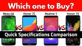 Moto G6 vs Honor 7C vs Realme 1 vs Honor 7X | Quick Comparison | My Opinion