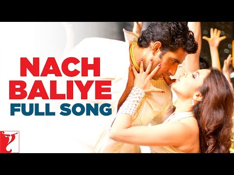 Nach Baliye - Full Song - Bunty Aur Babli video