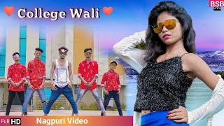 College Wali♥️ New Nagpuri Love Video Song 2019😍 BSB Crew  Jamshedpur😎 Santosh Daswali