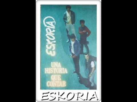 Eskoria - Una historia que contar (DISCO ENTERO)