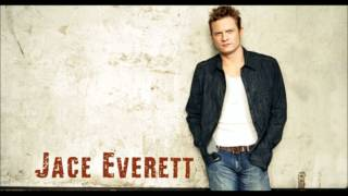 Watch Jace Everett Everything I Want video