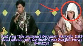 Download Lagu BARU..Muzammil Hasballa,inilah video pemuda yang membuat Imam Masjidil Haram Menangis Gratis STAFABAND
